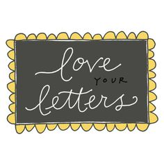love yr letters