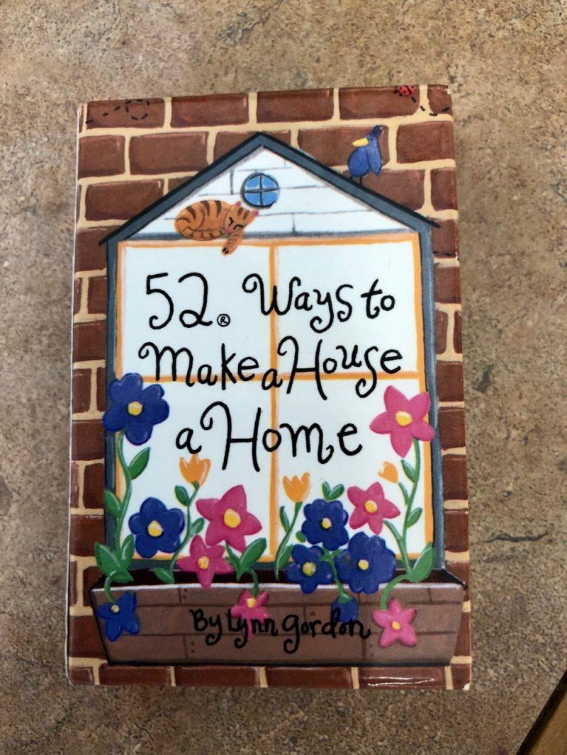 52 Ways to Make a House a Home