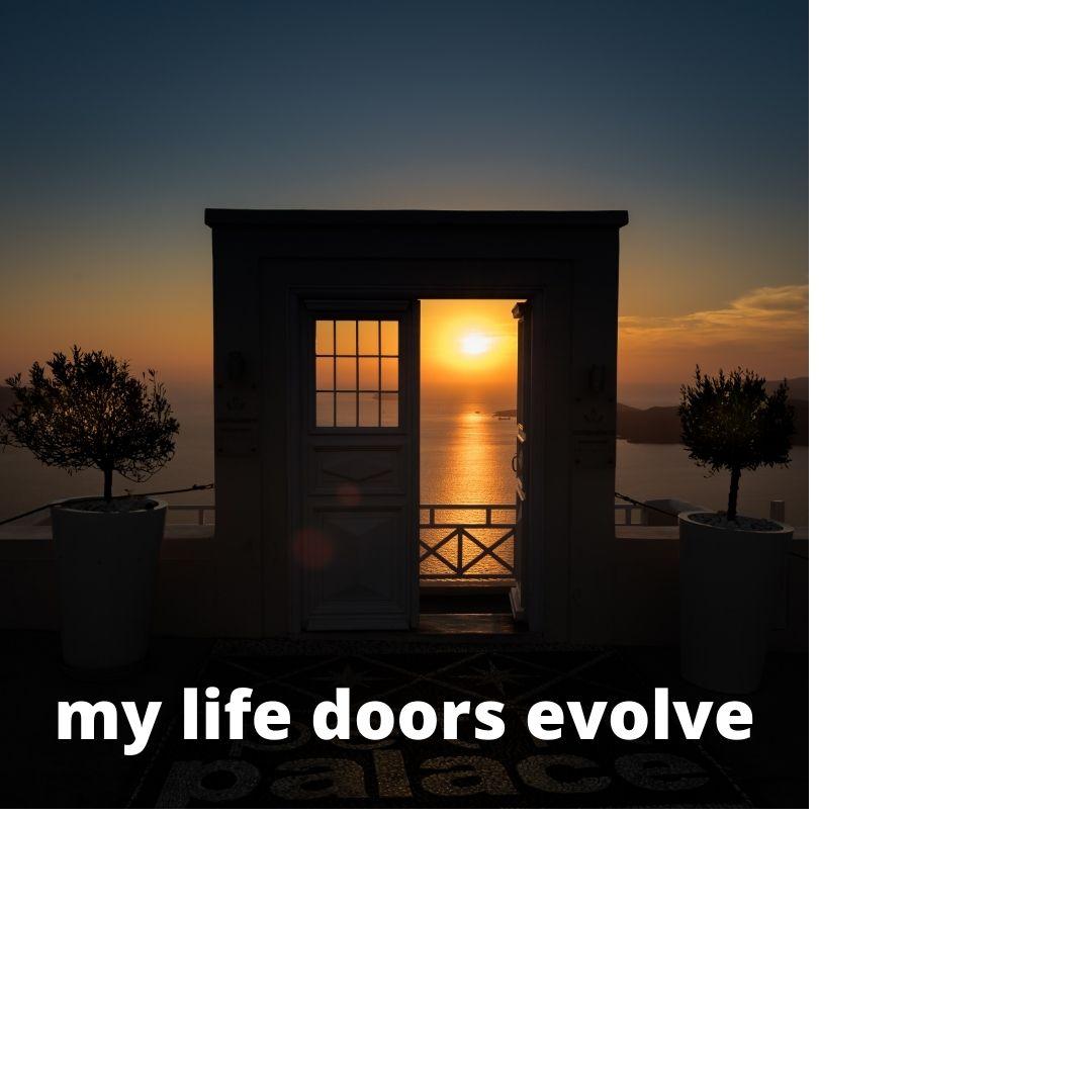 my life doors evolve